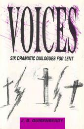 Voices: Six Dialogues and Orders of Service for Lent