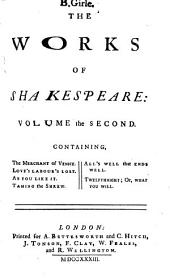 The Works of Shakespeare in Seven Volumes: Volume 2