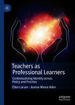 Teachers as Professional Learners