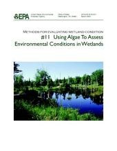 Methods for evaluating wetland condition 11 using algae to assess environmental conditions in wetlands.