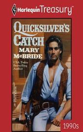 Quicksilver's Catch
