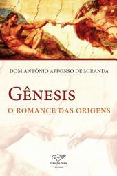 Gênesis: O romance das origens