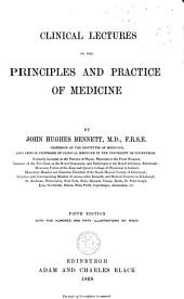 Clinical Lectures on the Principles and Practice of Medicine