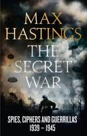 The Secret War 1939 1945 Book PDF