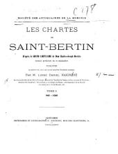 Les chartes de Saint-Bertin d'apres le Grand cartulaire de Charles-Joseph Dewitte: Volume1