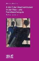 A   Z der Interventionen in der Paar  und Familientherapie PDF