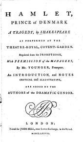 Hamlet, Prince of Denmark: A Tragedy