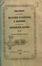 Discorso del marchese Massimo D'Azeglio e brindisi del professore Francesco Orioli