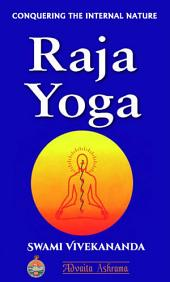 Raja Yoga: Conquering the Internal Nature