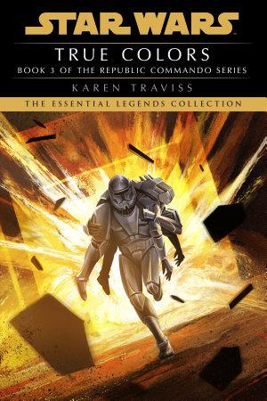 True Colors  Star Wars Legends  Republic Commando  PDF