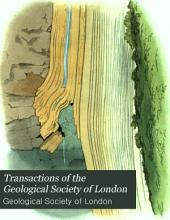 Transactions of the Geological Society of London