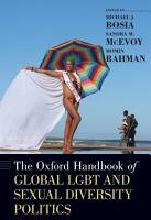 The Oxford Handbook of Global LGBT and Sexual Diversity Politics PDF