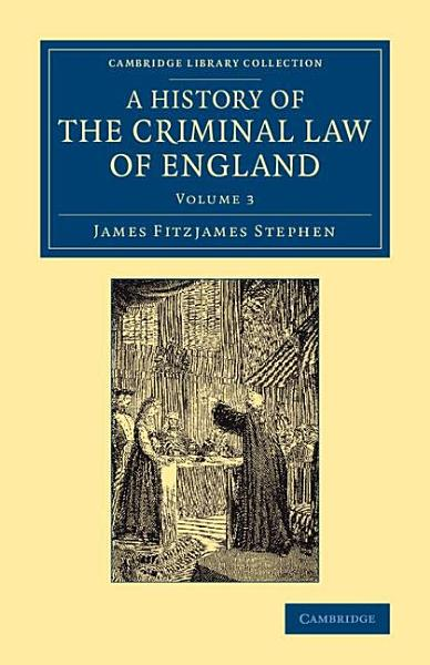 Download A History of the Criminal Law of England Book
