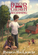 The Boxcar Children Beginning  The Aldens of Fair Meadow Farm PDF