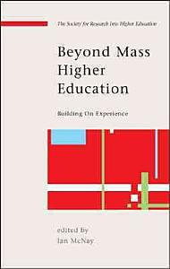 Beyond Mass Higher Education  Building On Experience Book