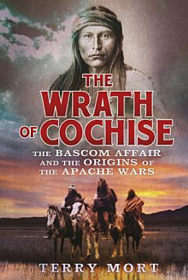 The Wrath of Cochise PDF