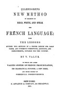 New Method of Learning to Read, Write, and Speak the French Language