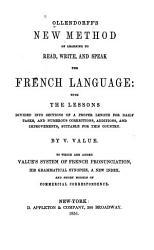 New Method of Learning to Read  Write  and Speak the French Language PDF