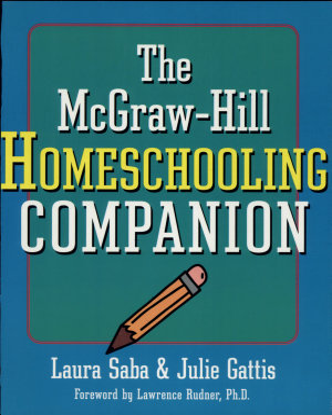 The McGraw Hill Homeschooling Companion PDF