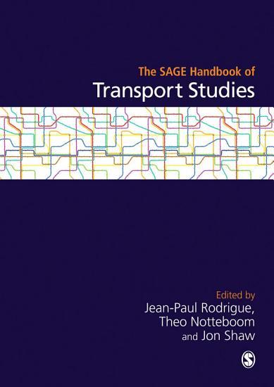 The SAGE Handbook of Transport Studies PDF