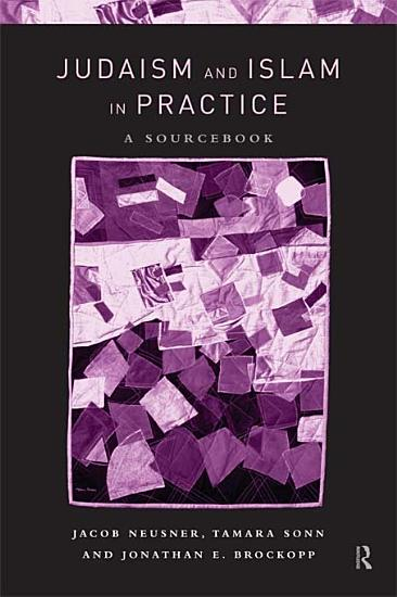 Judaism and Islam in Practice PDF