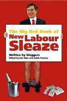 The Big Red Book of New Labour Sleaze PDF