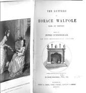 The Letters of Horace Walpole, Earl of Orford: Volume 7