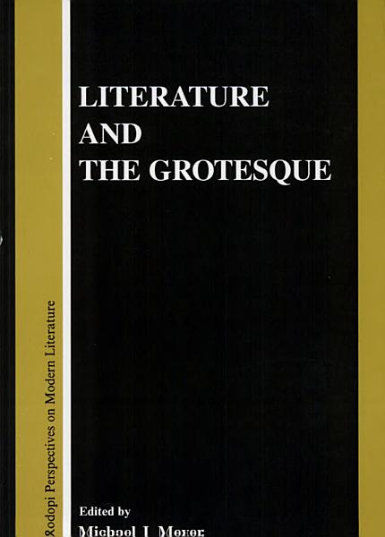 Literature and the Grotesque