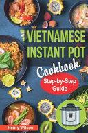 Vietnamese Instant Pot Cookbook