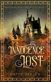 Innocence Lost: Ghostspeaker Chronicles