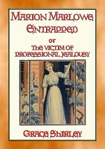 MARION MARLOWE ENTRAPPED - A Victim of Professional Jealousy