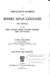 A Comparative Grammar of the Modern Aryan Languages of India: The noun and pronoun