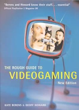 The Rough Guide to Videogaming PDF