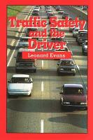 Traffic Safety and the Driver PDF