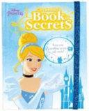 Disney Princess Cinderella S Book Of Secrets Book PDF
