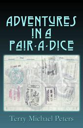Adventures In A Pair-A-Dice