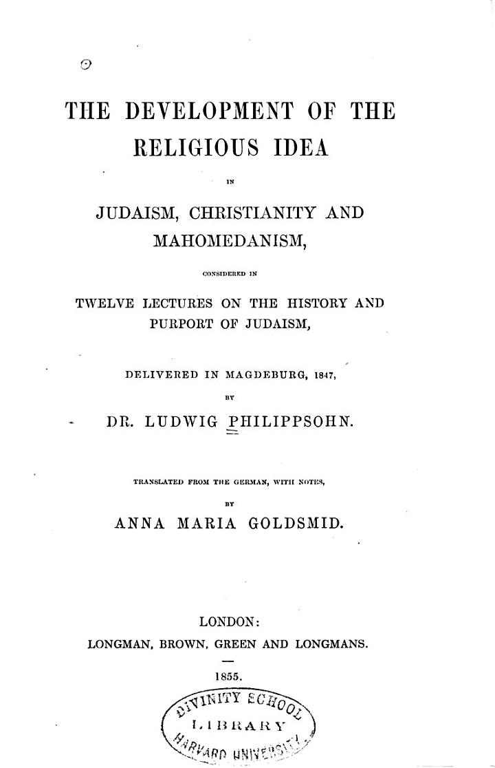 The Development of the Religious Idea in Judaism, Christianity and Mahomedanism