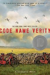 Code Name Verity: Book 1