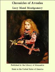 Chronicles Of Avonlea Book PDF