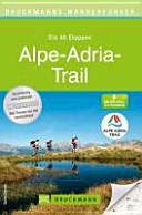 Bruckmanns Wanderf  hrer Alpe Adria Trail PDF