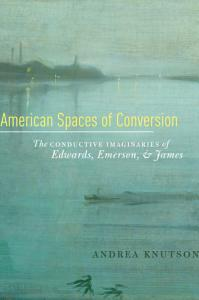 American Spaces of Conversion PDF