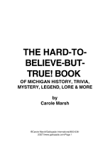 The Hard To Believe But True  Book of Michigan History  Mystery  Trivia  Legend  Lore  Humor and More PDF