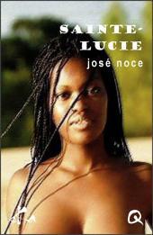 Saint-Lucie: Nouvelle érotique