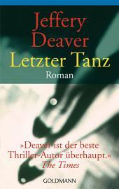 Letzter Tanz: Roman