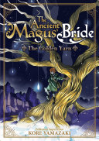 The Ancient Magus  Bride  The Golden Yarn  Light Novel  1 PDF