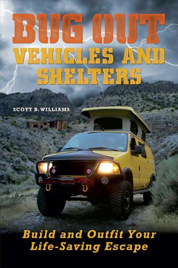 Bug Out Vehicles and Shelters PDF