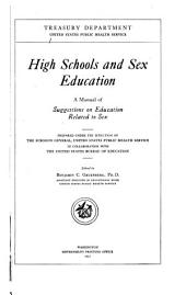High Schools and Sex Education: A Manual of Suggestions on Education Related to Sex