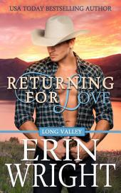 Returning for Love: A Western Romance Novel