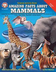 Amazing Facts About Mammals Grades 5 8 Book PDF