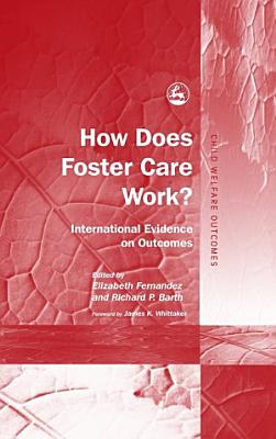 How Does Foster Care Work